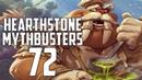 Hearthstone Mythbusters 72