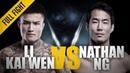 ONE: Li Kai Wen vs. Nathan Ng   November 2015   FULL FIGHT