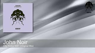 John Noir - City Police 5041 (Original Mix) [Bonzai Progressive]