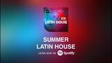 The Summer Latin House Mix 2018 Watazu