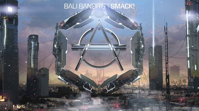 Bali Bandits SMACK