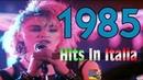 1985 Tutti i più grandi successi musicali in Italia