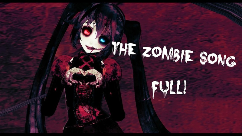 MMD The Zombie Song ~ FULL ~