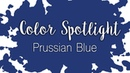 Color Spotlight: Prussian Blue / Watercolor Color Profile