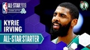 Kyrie Irving 2019 All-Star Starter | 2018-19 NBA Season