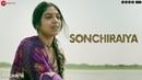 Sonchiraiya - Full Video | Sonchiriya | Sushant Singh Rajput | Bhumi Pednekar | Rekha Bhardwaj