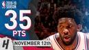Joel Embiid Full Highlights 76ers vs Heat 2018.11.12 - 35 Pts, 3 Ast, 18 Rebounds!