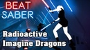 Beat Saber Radioactive Imagine Dragons custom song FC