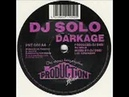 DJ Solo - Darkage Production House