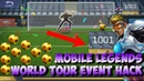 MOBILE LEGENDS WORLD TOUR EVENT HACK. 100 WORK TRICK