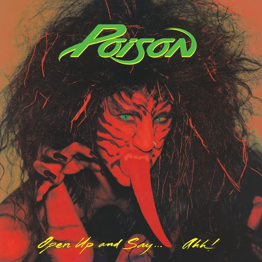 Poison альбом Open Up And Say . . . Ahh!