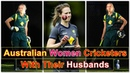 Australian Women Cricketers With Their Husbands || Australian Married Women Cricketers