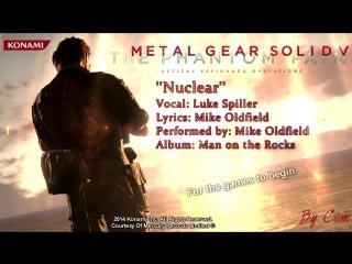 Metal Gear Solid V - The Phantom Pain Nuclear Lyrics [HD]