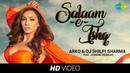 Salaam-e-Ishq   Arko DJ Shilpi Sharma I Jasmine Sandlas