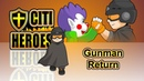 Citi Heroes EP44 Gunman Return