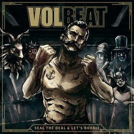 Volbeat альбом Seal The Deal & Let's Boogie