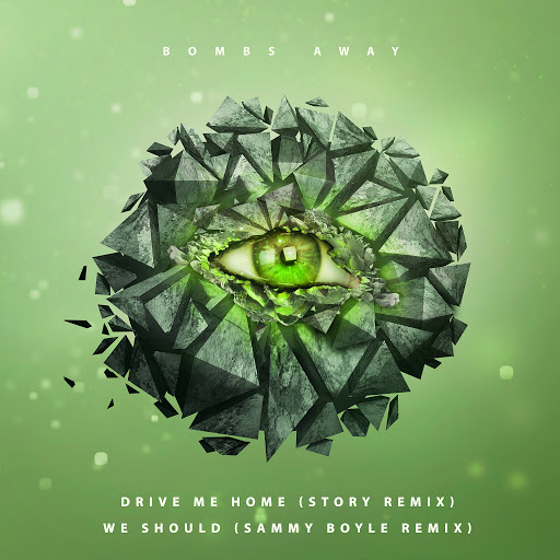Bombs Away альбом Drive Me Home (Story Remix) / We Should (Sammy Boyle Remix)