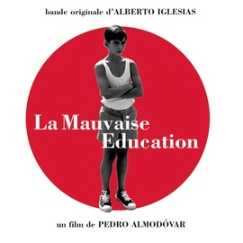 Alberto Iglesias альбом La mauvaise éducacion (BOF)