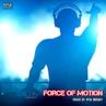 VA Force Of Motion Mixed by Ryui Bossen 2018 ryuibossen
