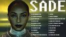 Best of Sade Sade Greatest Hits Full Album