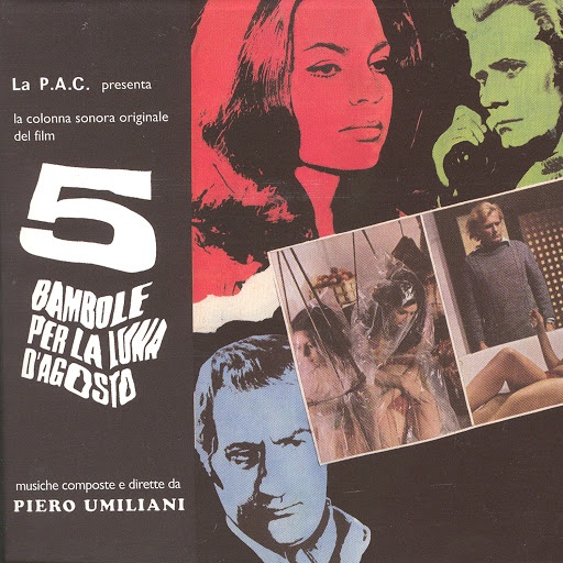 Piero Umiliani альбом 5 Bambole Per La Luna D'Agosto