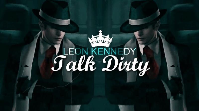 ⦁LEON KENNEDY | TALK DIRTY [GMV]⦁