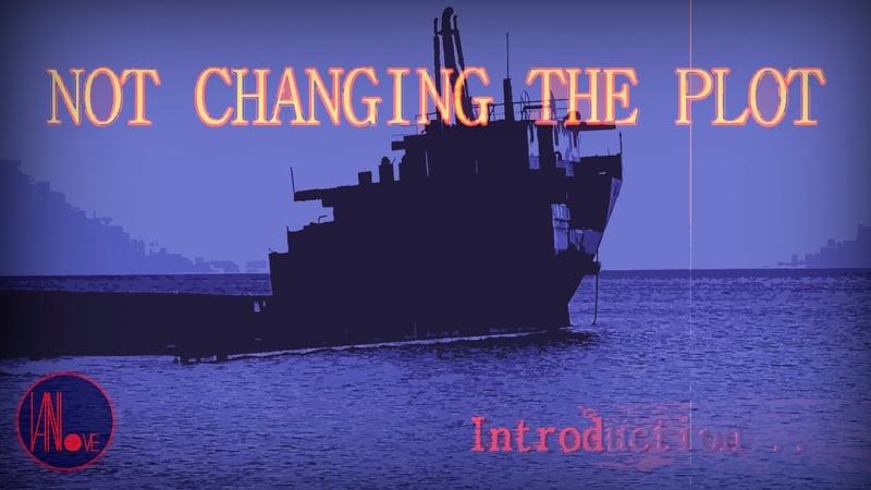 Not Changing The Plot - Inroduction
