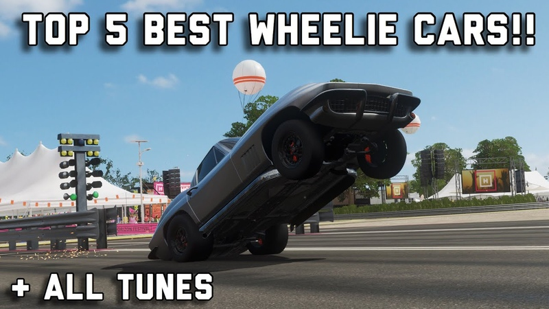 Forza Horizon 4|| Top 5 Best Wheelie Cars! (All Tunes)