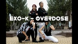 K-POP IN PUBLIC DONETSK EXO-K - Overdose Dance Cover By Shine