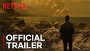 How It Ends   Official Trailer [HD]   Netflix
