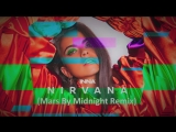 Inna - Nirvana (Mars By Midnight Remix)