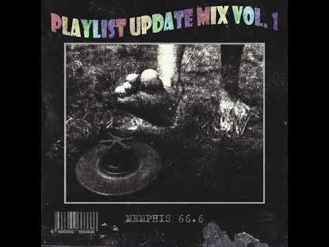 MEMPHIS 66.6 - Playlist Update Mix Vol. 1