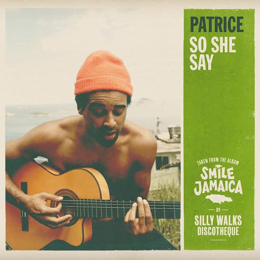 Patrice альбом So She Say