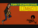 Funky Bizness Gang — Combust! (Rooftop Conspiracy 2)