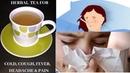 Tea for cold, cough or Flu fever- सर्दी, खासी, झुकाम में ज़रूर बनाये यह ह2