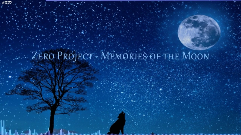 Zero Project - Memories of the moon