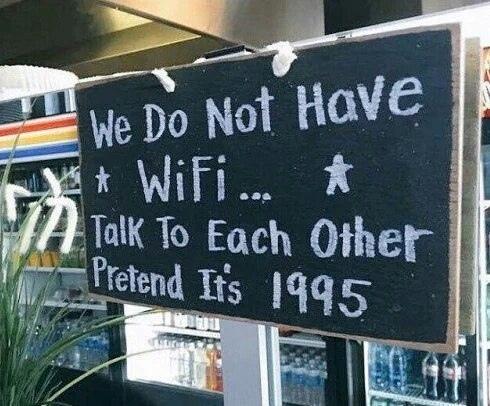 у нас нет ✩ вай-фая... ✩ разговаривайте друг с другом. делайте вид, что сейчас 1995