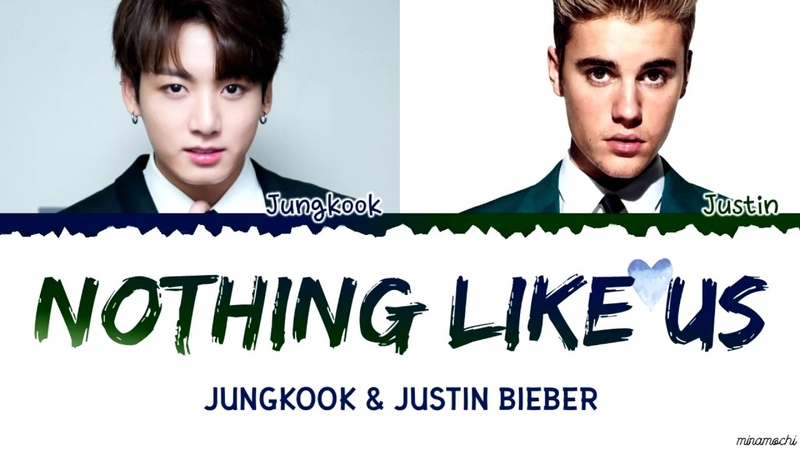 Jungkook x Justin Bieber - 'Nothing Like Us' Lyrics (Eng/Kor)