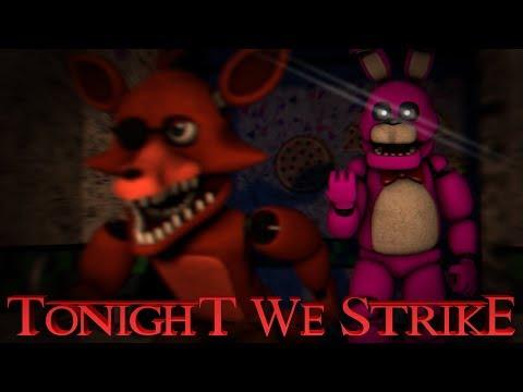 [SFM FNAF OC] Tonight We Strike Remix - By Sayonara Maxwell (COLLAB)