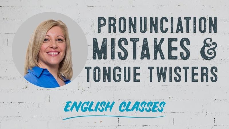 Pronunciation mistakes tongue twisters | ABA English