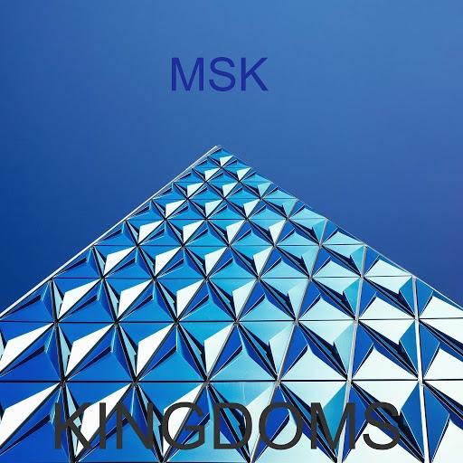 MSK альбом Kingdoms
