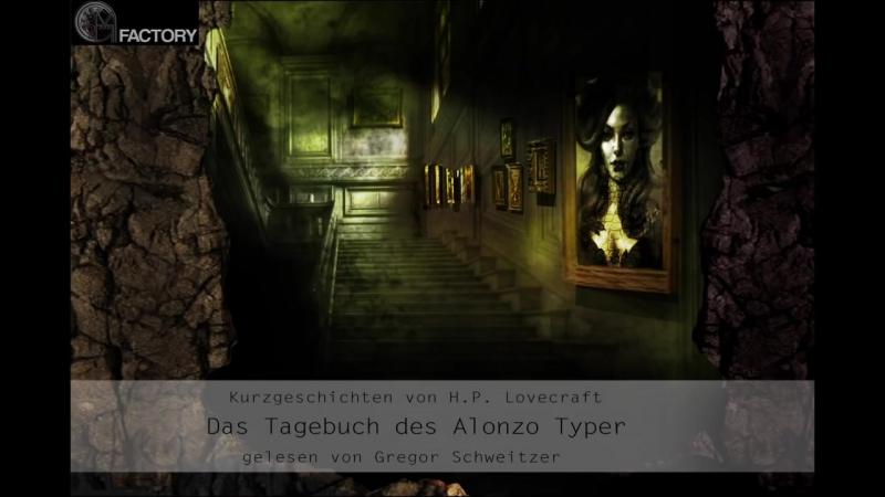 H. P. Lovecraft - Das Tagebuch des Alonzo Typer