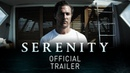 SERENITY - OFFICIAL TRAILER - Matthew McConaughey, Anne Hathaway - In Theaters October 19th