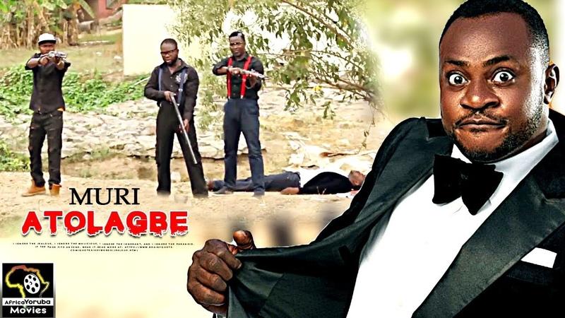 MURI ATOLAGBE ODUNLADE ADEKOLA 2017 Nigerian Movies Yoruba Movies 2016 New Release Nigerian Movies смотреть онлайн без регистрации