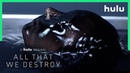 Into the Dark All That We Destroy Trailer Official A Hulu Original