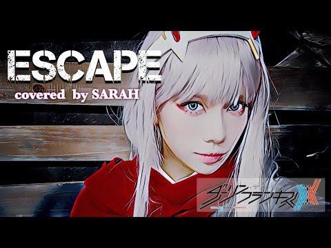 【ダーリン・イン・ザ・フランキス】XX:me - Escape (SARAH cover) / DARLING in the FRANXX