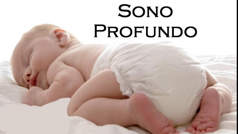 Musica de Ninar para Acalmar o Bebê! Canção de Ninar Maravilhosa para Dormir um Sono Profundo