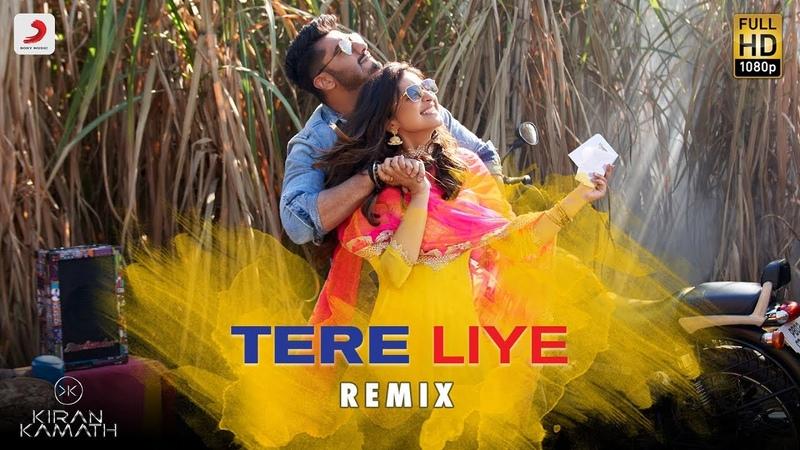 Tere Liye - Remix By DJ Kiran Kamath | Namaste England | Arjun Parineeti | Atif Akanksha