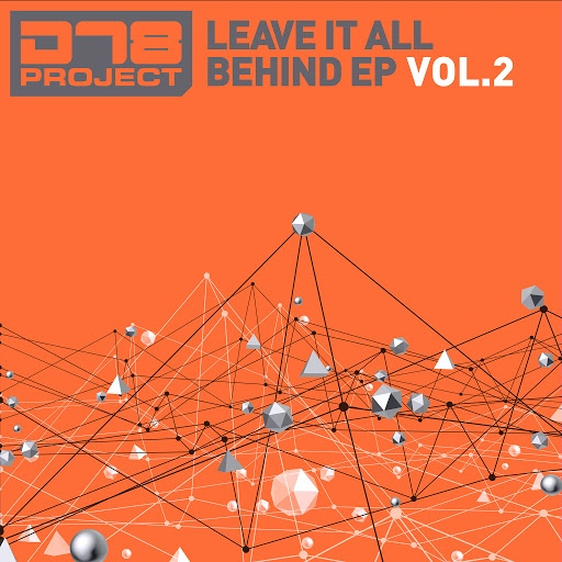 DT8 Project альбом Leave It All Behind EP2