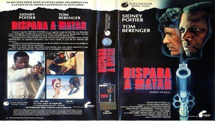 Dispara a matar (1988) 2